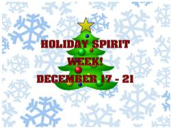 ST. ROSE HOLIDAY SPIRIT WEEK!