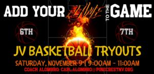 REMINDER! BOYS JV (6-7) BASKETBALL TRYOUTS